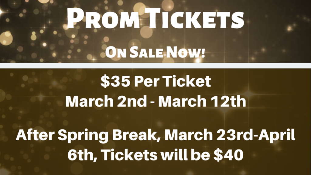 Prom Tickets on Sale Now!